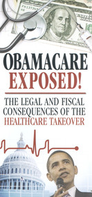 ObamaCare Exposed!