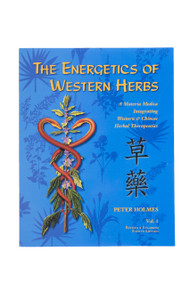 The Energetics of Western Herbs Vol 1 - DISCOUNTED SECONDS - NEW