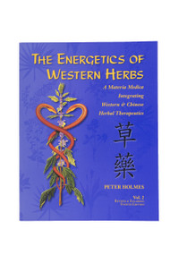 The Energetics of Western Herbs Vol 2 - DISCOUNTED SECONDS - NEW