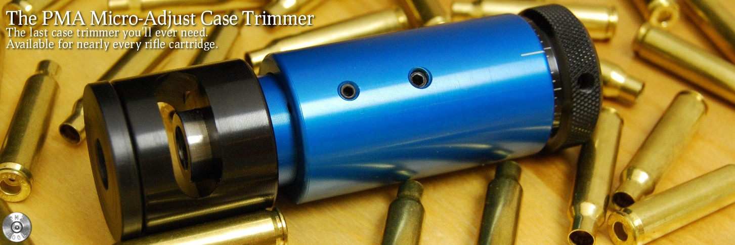 The PMA Micro-Adjust Case Trimmer