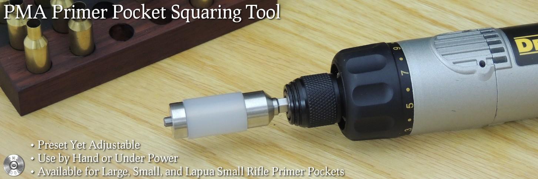 PMA Primer Pocket Squaring Tool