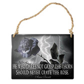 Never Crave the Rose Hanging Metal Sign Home Decor