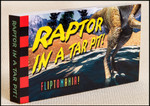Fliptomania - Raptor in a Tar Pit