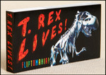 Fliptomania - T. Rex Lives