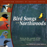 Bird Songs of the Northwoods CD