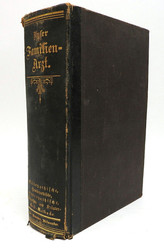 """Dr. Stout's Home Medical Book """"Our Family Physician"""" 1883 [in German]"""