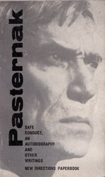 Safe Conduct: An Autobiography and Other Writings by Boris Pasternak