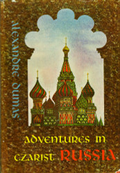 Adventures in Czarist Russia by Alexandre Dumas
