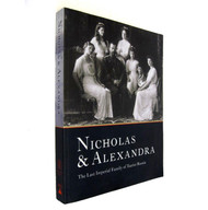 Nicholas and Alexandra. The Last Imperial Family of Russia