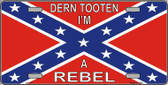I'm A Rebel Metal Novelty License Plate