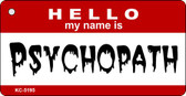 Psychopath Novelty Key Chain