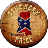 Southern Pride Mississippi Novelty Metal Circular Sign