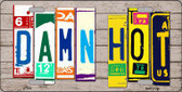Damn Hot Wood License Plate Art Novelty Metal License Plate