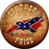 Southern Pride North Carolina Novelty Metal Circular Sign