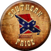 Southern Pride Missouri Novelty Metal Circular Sign