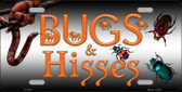 Bugs & Hisses Novelty Metal License Plate