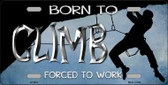 Born To Climb Novelty Metal License Plate