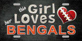 This Girl Loves Her Bengals Novelty Metal License Plate