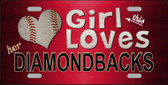 This Girl Loves Her Diamondbacks Novelty Metal License Plate