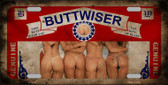 Buttwiser Beer Girls Vintage Novelty Metal License Plate