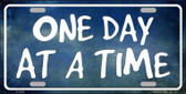 One Day At A Time Novelty Metal License Plate