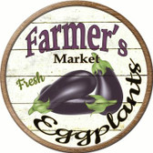 Farmers Market Eggplants Novelty Metal Circular Sign