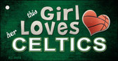 This Girl Loves Her Celtics Novelty Metal Key Chain