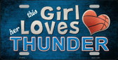 This Girl Loves Her Thunder Novelty Metal License Plate