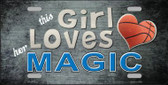 This Girl Loves Her Magic Novelty Metal License Plate