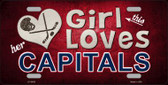 This Girl Loves Her Capitals Novelty Metal License Plate