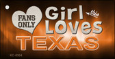 This Girl Loves Texas Novelty Metal Key Chain