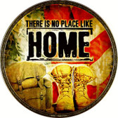There Is No Place Like Home Novelty Metal Circular Sign