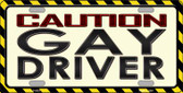 Caution Gay Driver Novelty Metal License Plate