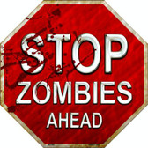 Stop Zombies Ahead Metal Novelty Stop Sign