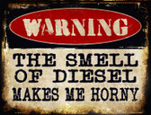 The Smell Of Diesel Metal Novelty Parking Sign
