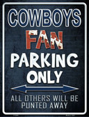 Cowboys Metal Novelty Parking Sign