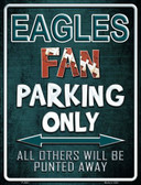 Eagles Metal Novelty Parking Sign
