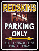 Redskins Metal Novelty Parking Sign