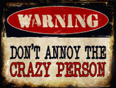 Crazy Person Metal Novelty Parking Sign