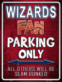 Wizards Metal Novelty Parking Sign