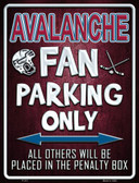 Avalanche Metal Novelty Parking Sign