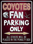 Coyotes Metal Novelty Parking Sign