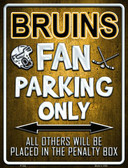 Bruins Metal Novelty Parking Sign