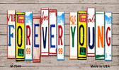 Forever Young Wood License Plate Art Novelty Metal Magnet