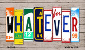 Whatever Wood License Plate Art Novelty Metal Magnet