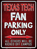 Texas Tech Metal Novelty Parking Sign