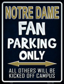 Notre Dame Metal Novelty Parking Sign