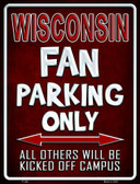 Wisconsin Metal Novelty Parking Sign