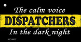 The Calm Voice Dispatchers Novelty Metal Key Chain