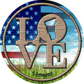 Love Vermont Novelty Metal Circular Sign
